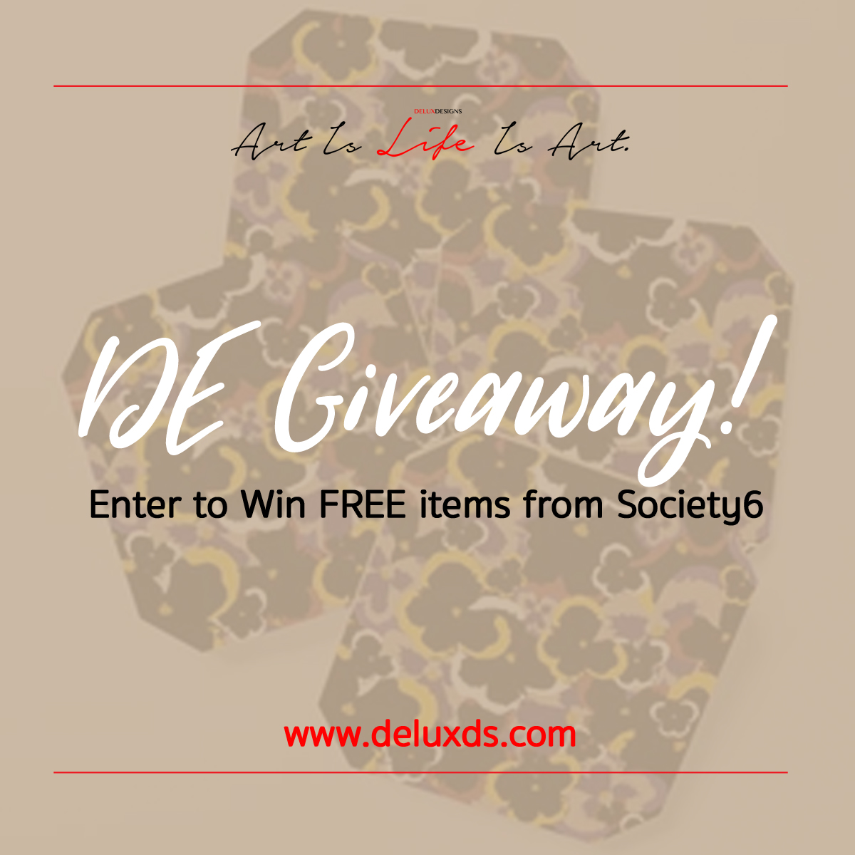 #DEGiveaway with Society6