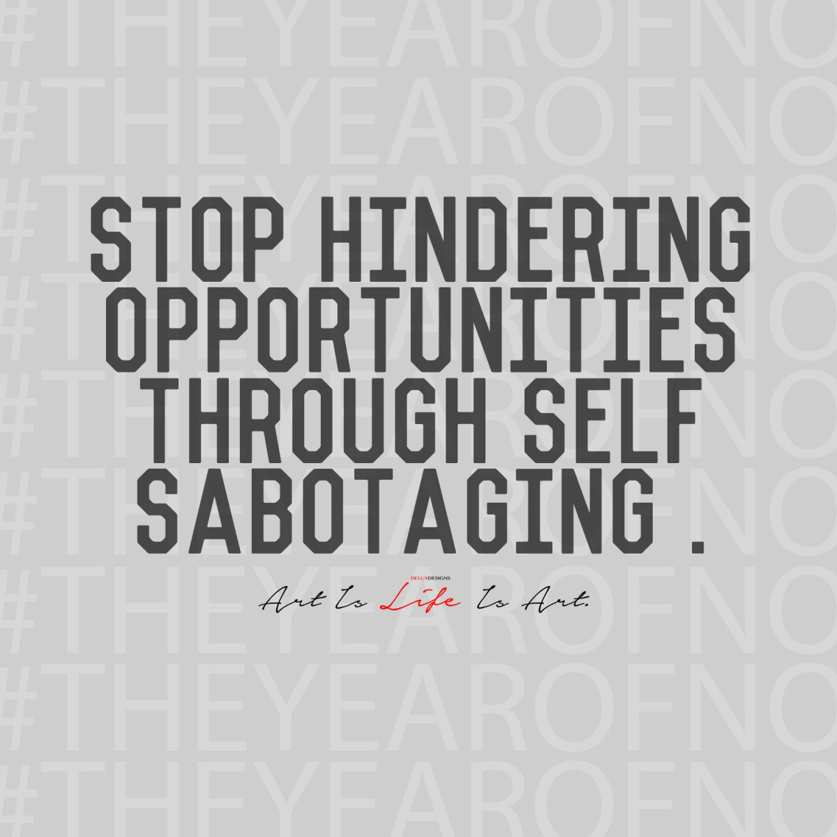 #TheYearofNo - Day 2: Self-Sabotage
