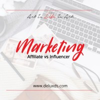 Affiliate Marketing vs Influencer Marketing