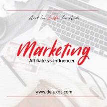 Marketing - Affiliate vs Influencer
