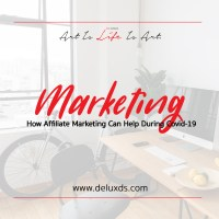 How Affiliate Marketing Can Help you during Covid-19