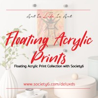 New Floating Acrylic Print Collection with Society6