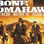 Movie Review:  Bone Tomahawk