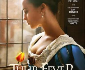 Coming Soon Trailers:  Tulip Fever.
