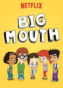 Binge or Purge? Big Mouth.