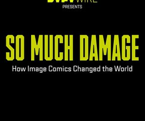 VOD Review:  So Much Damage – How Image Comics Changed the World.