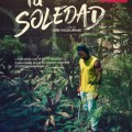 VOD Review:  La Soledad.