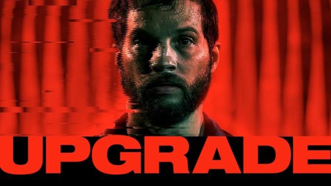 Movie Review: Upgrade.