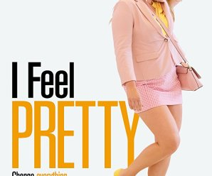 VOD Review: I Feel Pretty