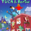 Binge or Purge?: Tuca & Bertie.