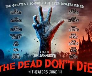 Movie Review: The Dead Don't Die.