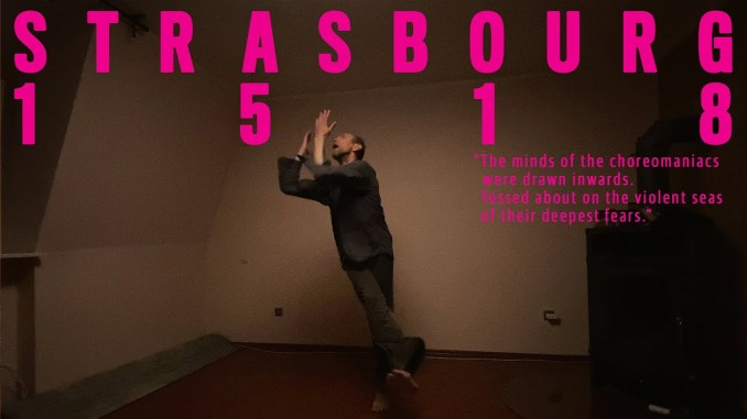 Short Film Review: Strasbourg 1518.
