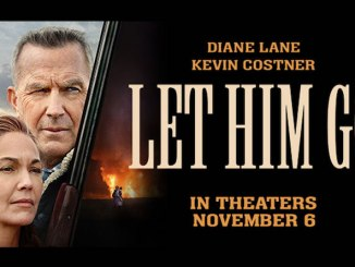 Coming Soon Trailers: Let Him Go.