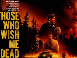 Movie Review: Those Who Wish Me Dead.