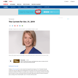 Screenshot of CBC Radio web page for The Current program on October 31, 2019. The web page shows a head shot of show host Laura Lynch, who interviews Richard D. Schneider in this episode about his new book, Death of a Butterfly: Mental Health Court Diaries.