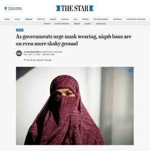 """Screenshot of the Toronto Star online article featuring In Your Face. The headline reads """"As governments urge mask wearing, niqab bans are on even more shaky ground"""" and features a photo of a woman wearing a niqab."""