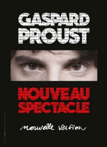 Gaspard Proust Deamin C Relache Production