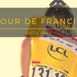 Recibe GRATIS nuestra Guía del Tour de Francia 2021