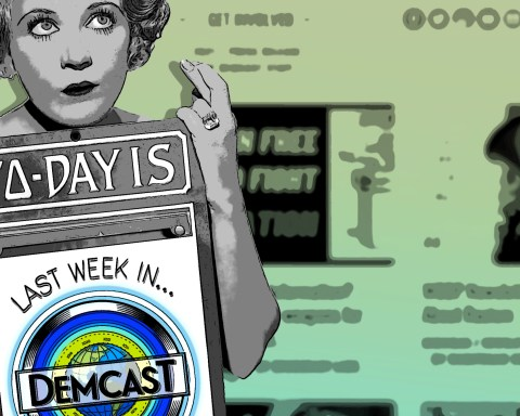 Last Week in Demcast