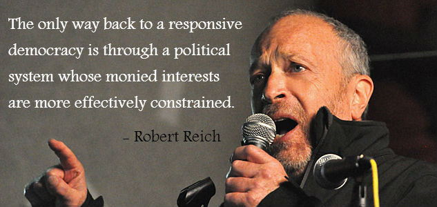 Robert Reich VIDEO: Robert Reich Talks Money in Elections us politics