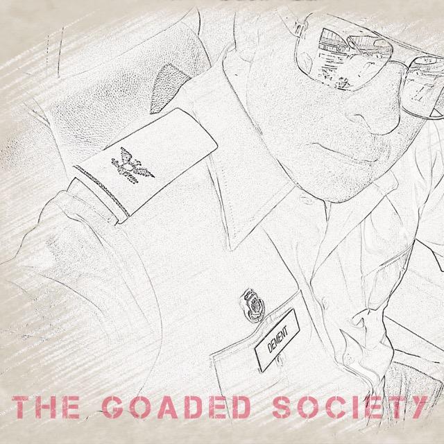 The Goaded Society