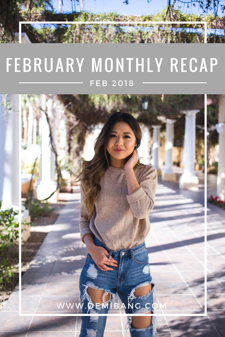 February Monthly Recap - Demi Bang