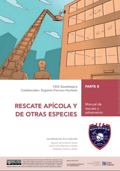 [DESCARGA] MANUAL DE RESCATE Y SALVAMENTO RESCATE APÍCOLA Y DE OTRAS ESPECIES