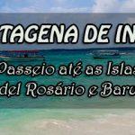 O passeio até as Islas del Rosario e Isla Baru, em Cartagena.