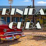 Trinidad, a cidade que realmente parou no tempo.