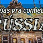 5 igrejas para conhecer na Rússia…