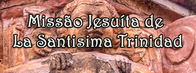 MisionJesuiticaLaSantisimaTrinidad_paraguay