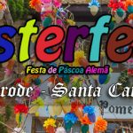 10º Osterfest de Pomerode – Santa Catarina