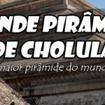 Visitando a Grande Pirâmide de Cholula, a maior Pirâmide do Mundo!