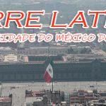 Torre Latino, o edifício mais emblemático da Cidade do México.