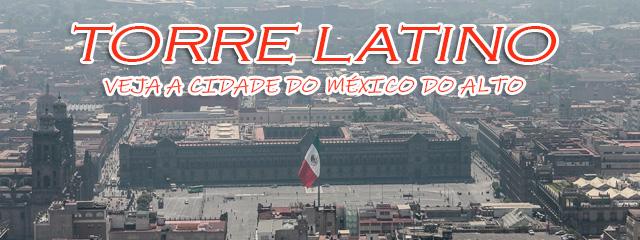 Mirador-Torre-latino-americana---Cidade-do-México
