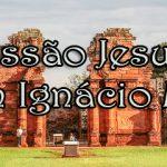 Conheça a Missão Jesuíta San Ignácio Mini, na Argentina.