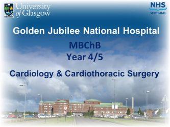 MBChB. Year 4/5. Cardiology & Cardiothoracic Surgery.
