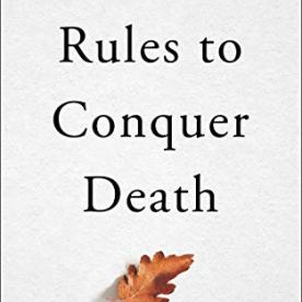 toolis book nine rules to conquer death