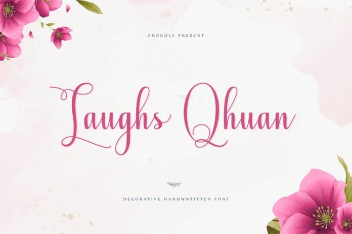Laughs Qhuan Font