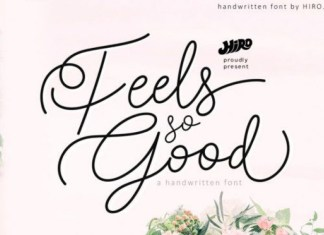 Feels so Good Fuente Font