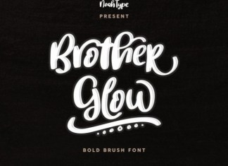 Brother Glow Font
