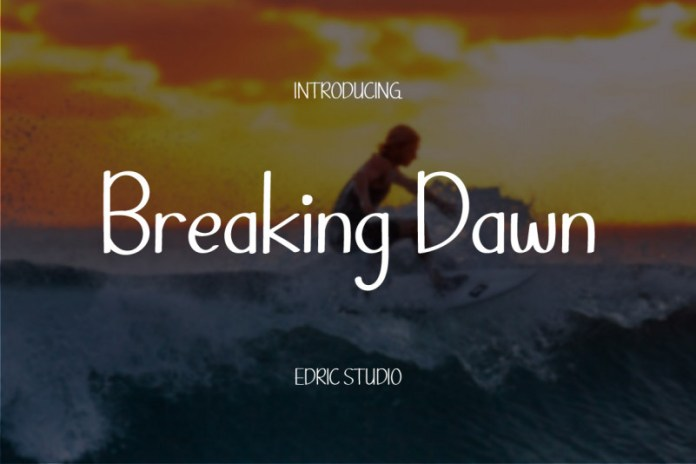 Breaking Dawn Font