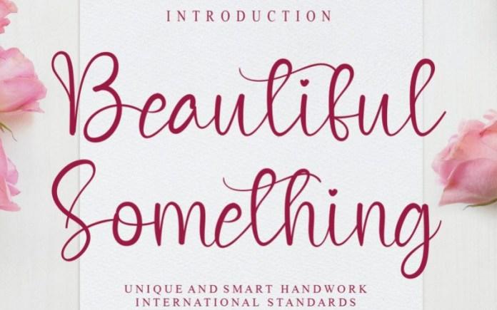 Beautiful Something Font