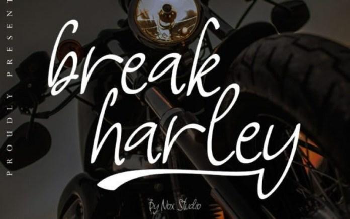 Break Harley Font