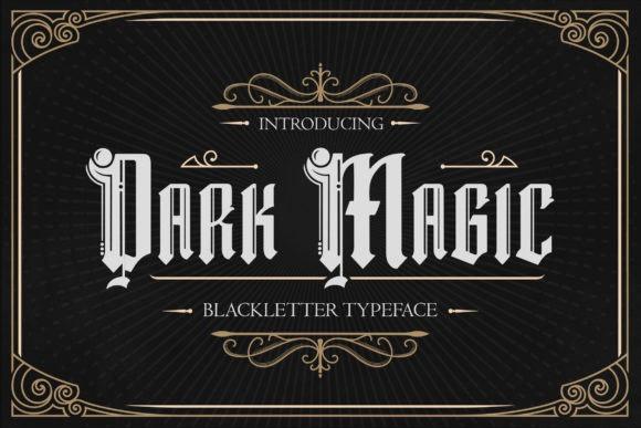 Dark Magic Blackletter Font