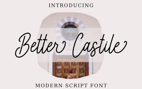 Better Castile Handwritten Font