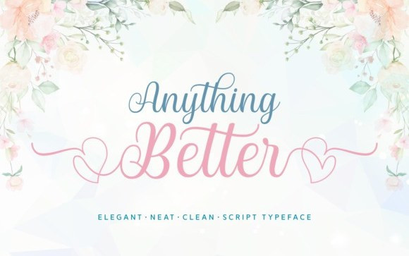 Anything Better Calligraphy Font