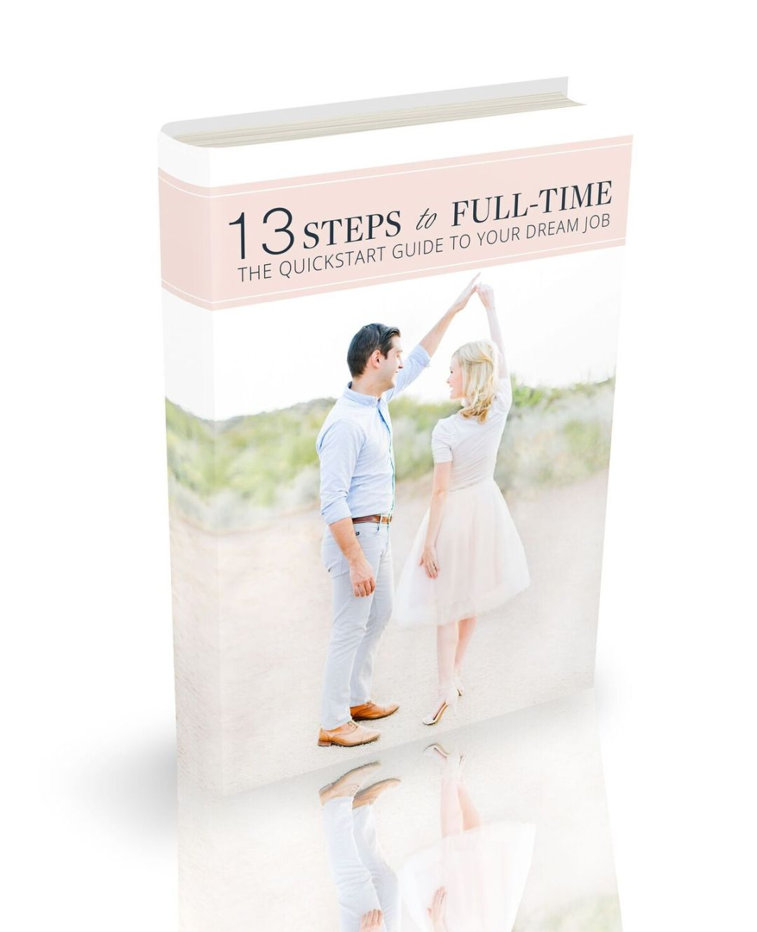 13-Steps to Full-Time