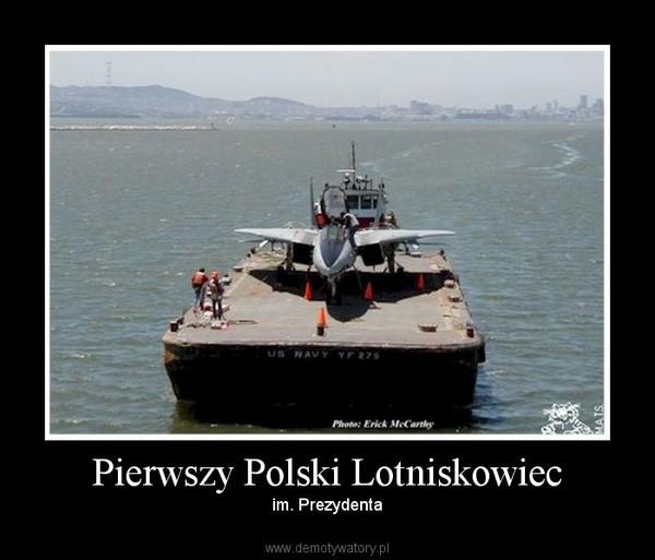 Pierwszy Polski Lotniskowiec – Demotywatory.pl