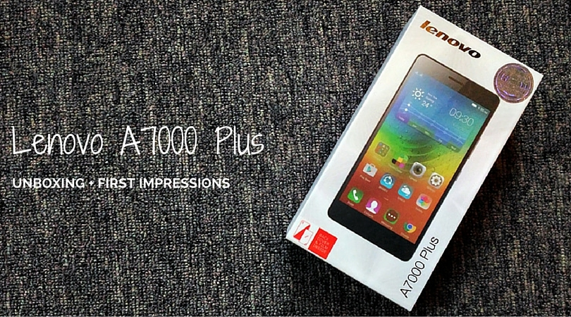 Lenovo A7000 Plus Unboxing